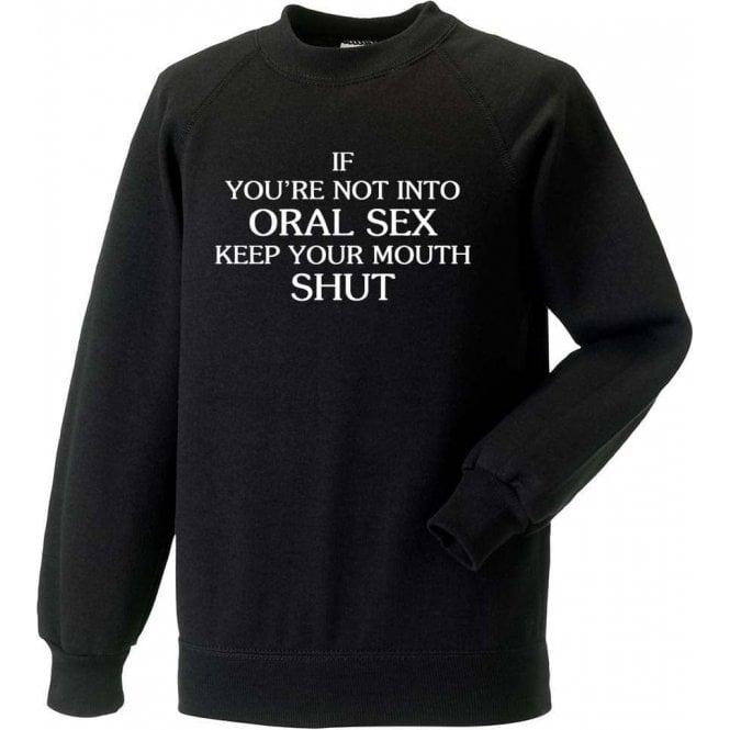 Keep Your Mouth Shut (As Worn By John Bonham, Led Zeppelin) Sweatshirt