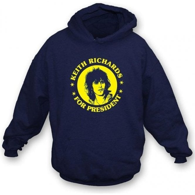 Keith Richards for President Hooded Sweatshirt