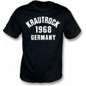 Krautrock 1968 Germany T-Shirt