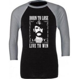 Lemmy (Motorhead) Born To Lose 3/4 Sleeve Unisex Baseball Top