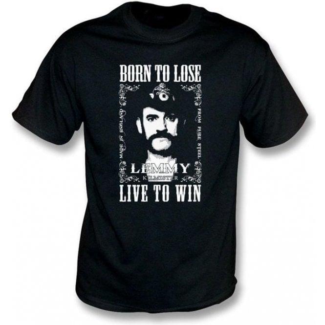 Lemmy (Motorhead) Born To Lose T-shirt