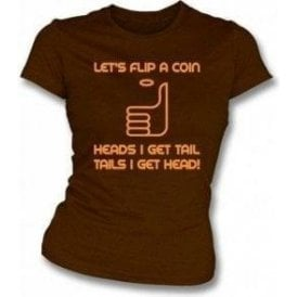 Let's Flip a Coin Girl's Slim-Fit T-shirt