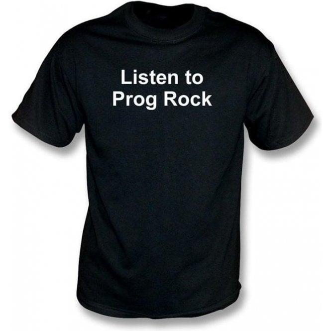 Listen to Prog Rock T-shirt