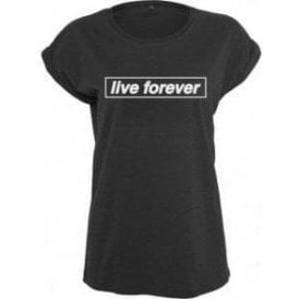 Live Forever (Inspired By Oasis) Womens Extended Shoulder T-Shirt
