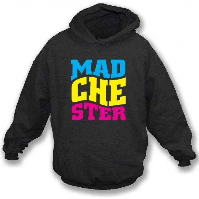 Madchester Hooded Sweatshirt