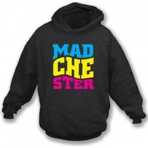 Madchester Hooded Sweatshirt