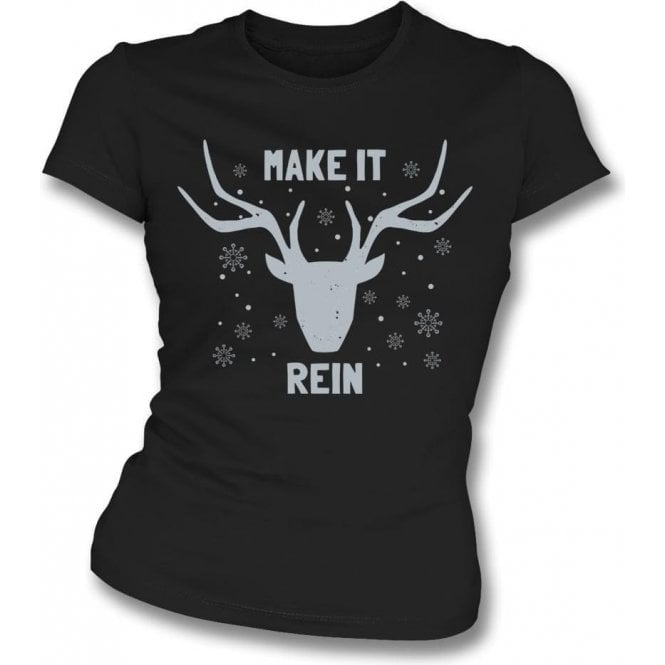 Make It Rein Womens Slim Fit T-Shirt