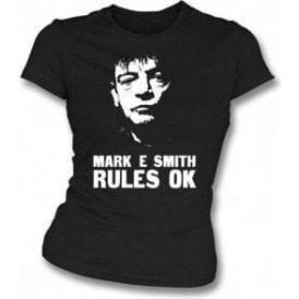 Mark E Smith Rules OK (The Fall) Girl's Slim-Fit T-shirt