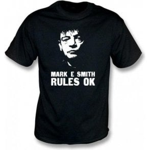 Mark E Smith Rules Ok (The Fall) T-Shirt