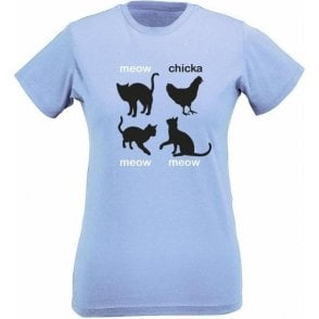 Meow Chicka Meow Meow Womens Slim Fit T-Shirt