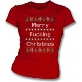 Merry F*cking Christmas Womens Slim Fit T-Shirt