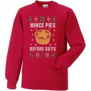 Mince Pies Before Guys Sweatshirt