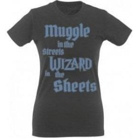 Muggle In The Street, Wizard In The Sheets Womens Slim Fit T-Shirt