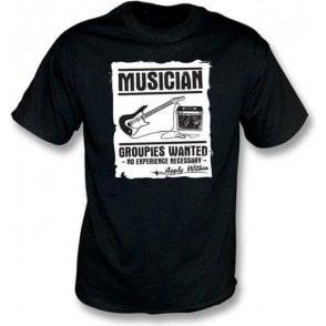 Musician (Guitar) - Groupies Wanted T-shirt