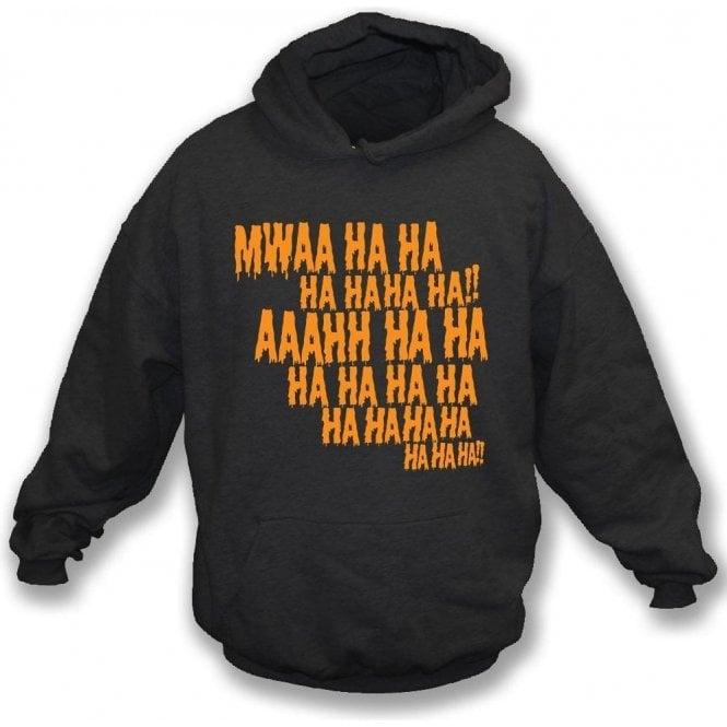 Mwaa Ha Ha Hooded Sweatshirt