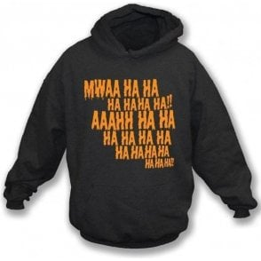 Mwaa Ha Ha Hooded Sweatshirt