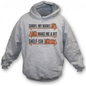 My Books Make Me Shelf-ish Kids Hooded Sweatshirt
