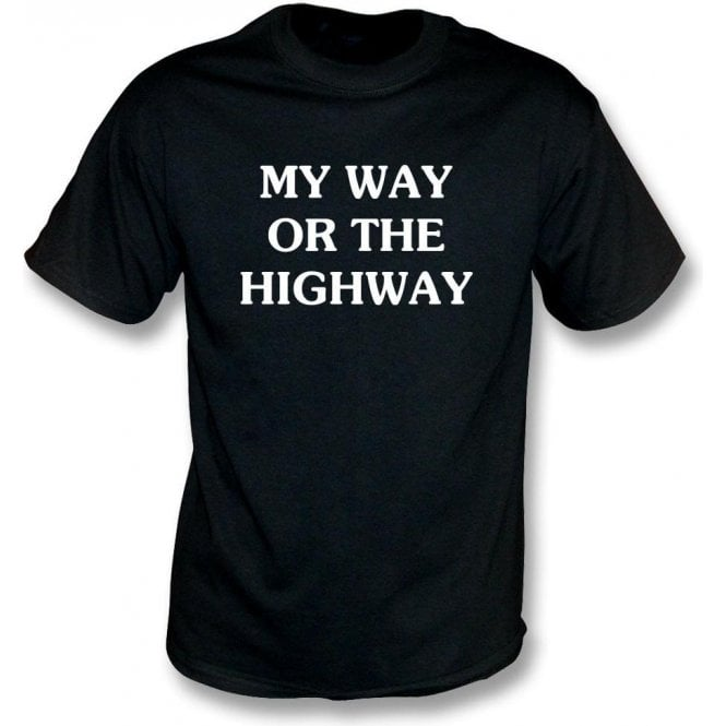 My Way Or The Highway T-shirt As Worn By Chrissie Hynde (The Pretenders)