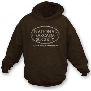 National Sarcasm Society Hooded Sweatshirt