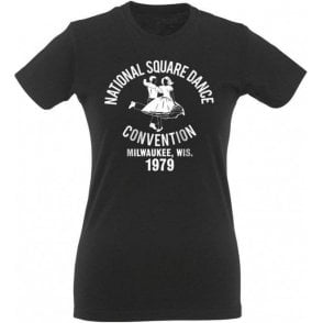 National Square Dance Convention (As Worn By Lemmy, Motorhead) Womens Slim Fit T-Shirt