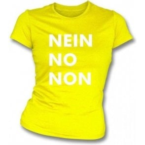 Nein No Non (As Worn By Thom Yorke, Radiohead) Womens Slim Fit T-Shirt