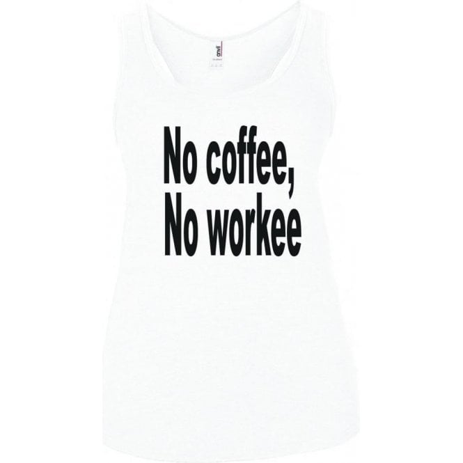 No Coffee, No Workee Women's Tank Top