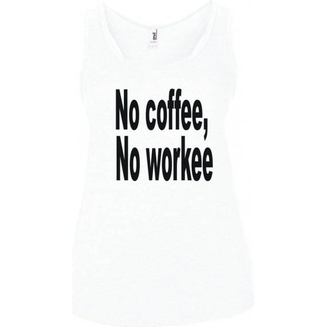 No Coffee, No Workee Women's Tank Top