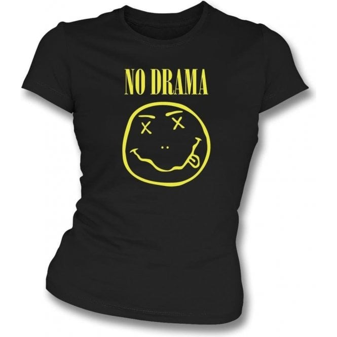 No Drama (Nirvana Logo) Womens Slim Fit T-Shirt