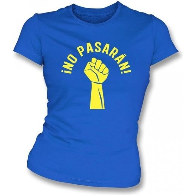 No Pasaran (As Worn By Tolokonnikova, Pussy Riot) Womens Slim Fit T-Shirt