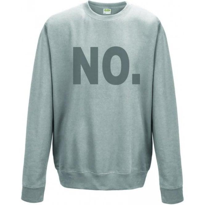 NO. Sweatshirt
