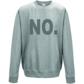 NO. Sweatshirt