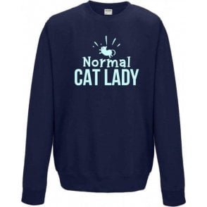Normal Cat Lady Sweatshirt