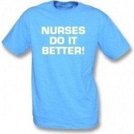 Nurses Do It Better! (as worn by Robert Plant, Led Zeppelin) T-Shirt