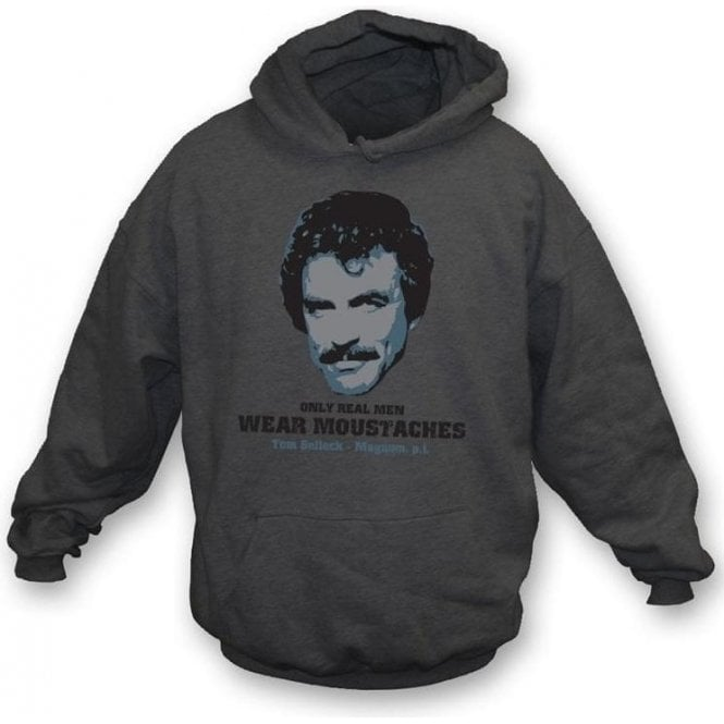 Only Real Men Wear Moustaches hooded sweatshirt