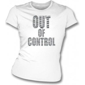 Out Of Control (As Worn By Joe Strummer, The Clash) Womens Slim Fit T-Shirt