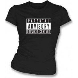 Parental Advisory Organic Women's Slim Fit T-shirt