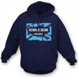 Pearl & Dean Presents... Hooded Sweatshirt