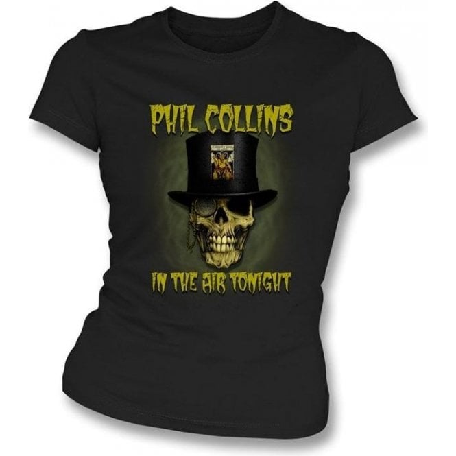 "Phil Collins ""In The Air Tonight"" Womens Slim Fit T-Shirt"