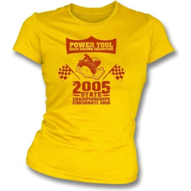 Power Tool Drag Racing Champion Womens Slim Fit T-Shirt