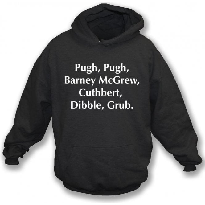 Pugh, Pugh, Barney McGrew (Inspired by Trumpton) Hooded Sweatshirt