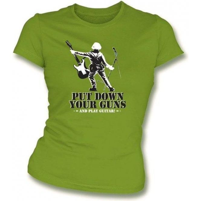 Put down Your Guns and Play Guitar Girl's Slim-Fit T-shirt