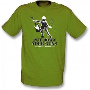 Put Down Your Guns And Play Guitar T-shirt