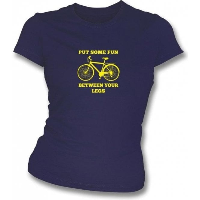Put Some Fun Between Your Legs Womens Slimfit T-shirt