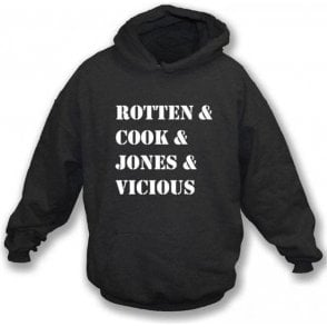 Rotten & Cook & Jones & Vicious (Sex Pistols) Hooded Sweatshirt
