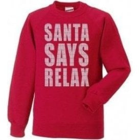 Santa Says Relax Kids Christmas Jumper