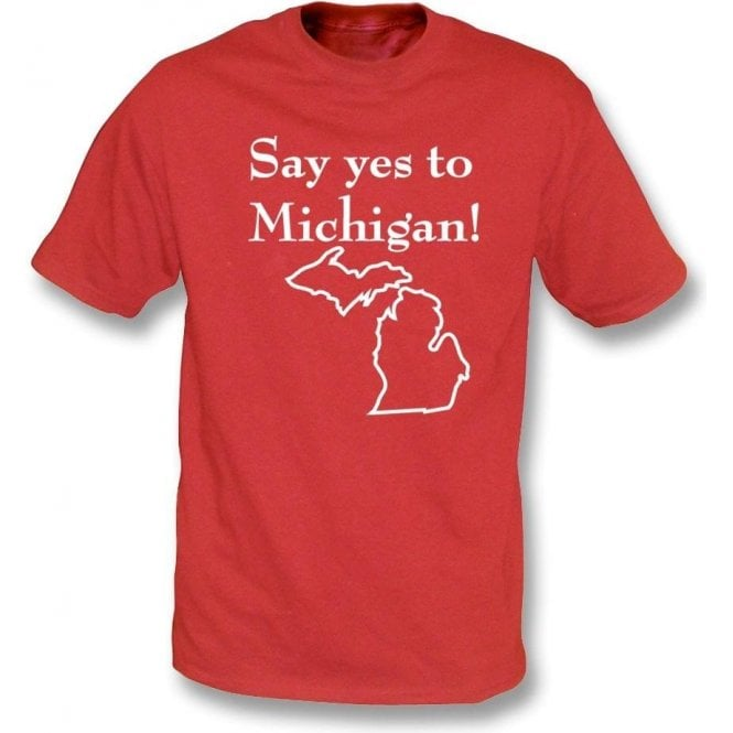 Say Yes to Michigan! (As Worn By Jack White, The White Stripes) T-Shirt