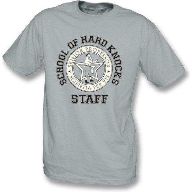 School Of Hard Knocks-Staff T-shirt