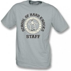 School Of Hard Knocks-Staff T-shirt