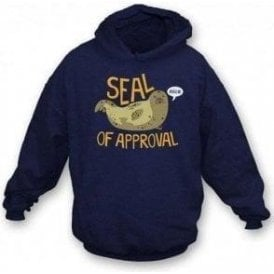 Seal Of Approval Hooded Sweatshirt