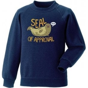 Seal Of Approval Kids Sweatshirt